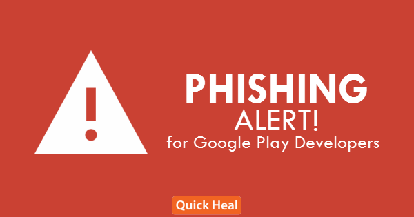 Photo of New Phishing Campaign Targets Google Play Developers