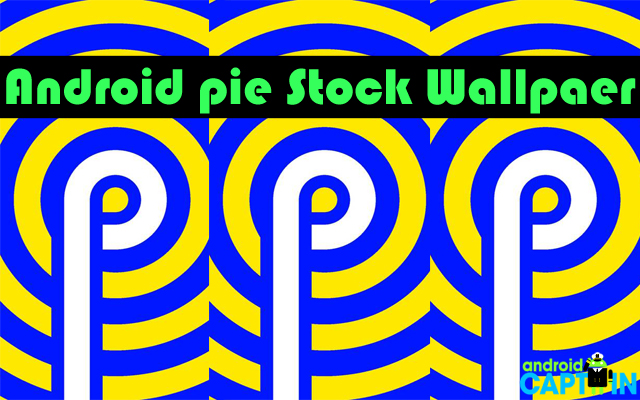 Photo of Download Android Pie Stock Wallpapers
