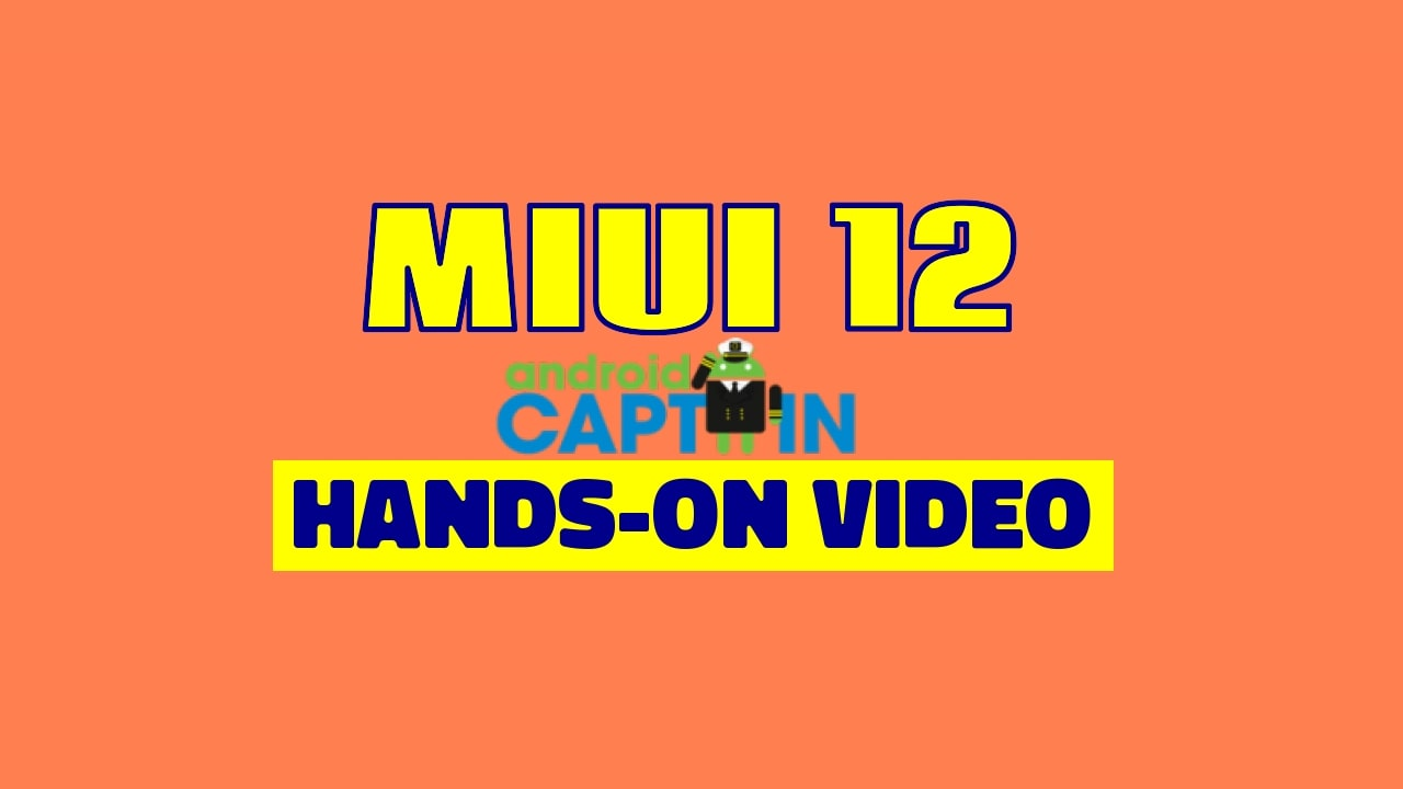 MIUI 12 Hands-on Video Soon You Will Get Update of MIUI 12