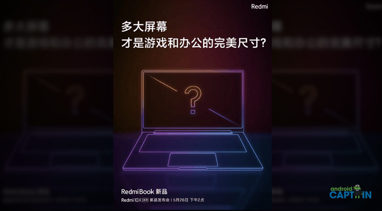 Photo of New Redmibook Will Also Release On May 26 Alongside Redmi 10x Phone